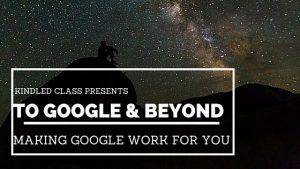 To Google and Beyond: Tips and Tricks for Making Google Work for You